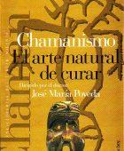 Libro Chamanismo - El arte natural de curar