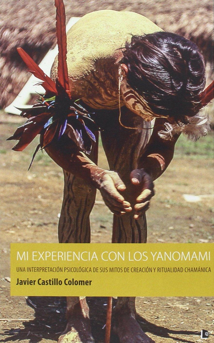 Mi Experiencia con los Yanomami